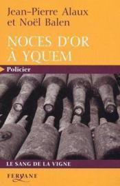 Noces d'or a yquem - Couverture - Format classique