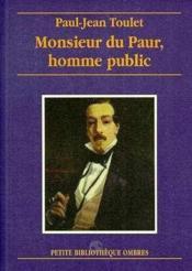 Monsieur du Paur, homme public - Couverture - Format classique