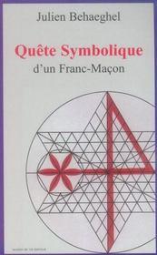 Quête symbolique d'un franc-maçon - Intérieur - Format classique