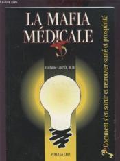 La Mafia Medicale - Couverture - Format classique