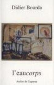 L'eaucorps - Intérieur - Format classique