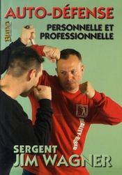 Auto-défense, personnelle et professionnelle - Intérieur - Format classique