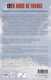 1968 hors de France ; histoire et constructions historiographiques - 4ème de couverture - Format classique