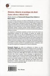 Histoire, théorie et pratique du droit ; études offertes à Michel Vidal - 4ème de couverture - Format classique