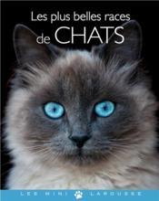 telecharger Les plus belles races de chats livre PDF en ligne gratuit