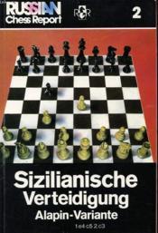 Russian Chess Report 2 Sizilianische Verteidigung Alapin Variante - Couverture - Format classique
