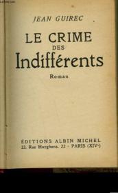 Le Crime Des Indifferents. - Couverture - Format classique