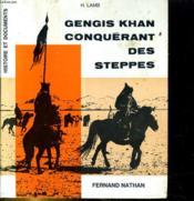 Gengis Khan conquérant des steppes - Couverture - Format classique