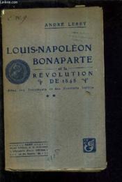 Louis Napoleon Bonaparte Et La Revolution De 18748 Avec Des Documents Et Des Portraits Inedites Tome 2. - Couverture - Format classique