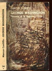 George Washington : L'Homme Et La Legende - Collection Vent D'Ouest N°14 - Couverture - Format classique