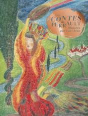 Les contes de Perrault illustrés par l'art brut - Couverture - Format classique