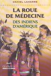 La Roue De Medecine Des Indiens D'Amerique - Intérieur - Format classique