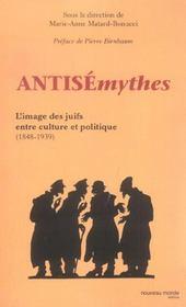 Antisémythes ; l'image des juifs entre culture et politique (1848-1939) - Intérieur - Format classique