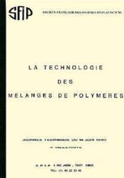 La Technologie Des Melanges De Polymeres - Couverture - Format classique