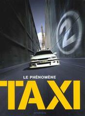 Taxi 2 ; le livre du film - Intérieur - Format classique