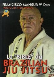 La bible du brazilian jiu-jitsu - Intérieur - Format classique