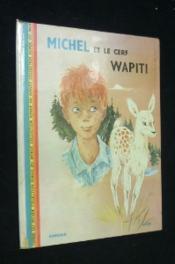 Michel et le cerf wapiti - Couverture - Format classique
