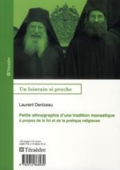 Petite ethnographie d'une tradition monastique ; à propos de la foi et de la pratique religieuse - Couverture - Format classique