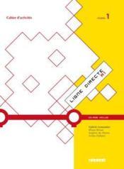LIGNE DIRECTE T.1 ; français ; niveau A1 ; cahier d'activités - Couverture - Format classique