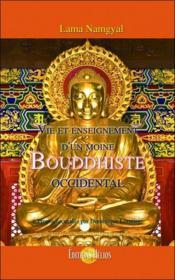 Vie et enseignement d'un moine bouddhiste occidental - Couverture - Format classique