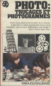 Collection Kinkajou N° 14. Photo Trucages Et Photogrammes. - Couverture - Format classique