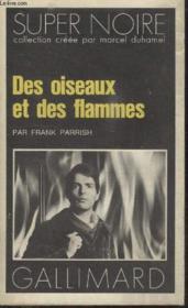 Collection Super Noire N° 124. Des Oiseaux Et Des Flammes. - Couverture - Format classique