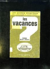 Les Vacances. - Couverture - Format classique