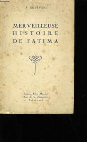 Merveilleuse Histoire De Fatima. - Couverture - Format classique