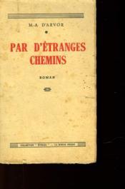 Par D'Etranges Chemins - Couverture - Format classique
