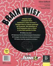 Brain Twist ; faites-vous des noeuds au cerveau !!! - 4ème de couverture - Format classique