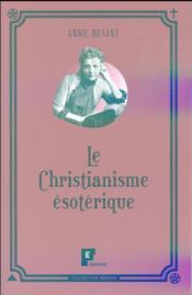 Le christianisme ésotérique - Couverture - Format classique