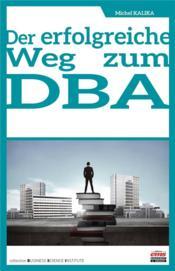 Der erfolgreiche weg zum DBA - Couverture - Format classique