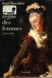 Le siècle des femmes, 1715-1793 - Couverture - Format classique