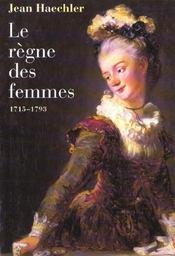 Le siècle des femmes, 1715-1793 - Intérieur - Format classique