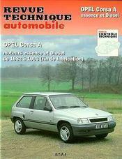 REVUE TECHNIQUE AUTOMOBILE N.718.1 ; Opel Corsa A ; moteurs essence et Diesel de 1982 à 1993 (fin de fabrication) - Intérieur - Format classique