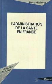 L'Administration De La Sante En France - Intérieur - Format classique
