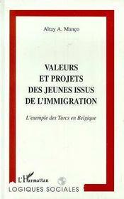 Valeurs et projets des jeunes issus de l'immigration ; l'exemple des turcs en Belgique - Intérieur - Format classique