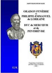 Oraison funèbre de Philippe-Emmanuel de Lorraine, duc de Mercoeur - Couverture - Format classique