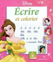 Disney princesses ; écrire et colorier - Couverture - Format classique