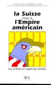 La Suisse Face A L'Empire Americain - Couverture - Format classique