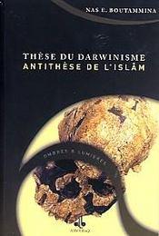 These Du Darwinisme - Antithese De L'Islam - Intérieur - Format classique