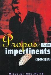 Propos impertinents (1906-1914) - Couverture - Format classique