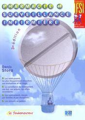 Pharmacie et surveillance infirmiere ; 3e edition - Intérieur - Format classique