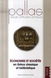 Revue Pallas T.74 ; Economies Et Société En Grèce Classique Et Hellénistique - Intérieur - Format classique