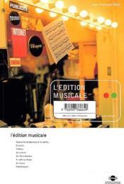 L'édition musicale - Couverture - Format classique