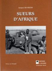 Sueurs d'Afrique - Couverture - Format classique