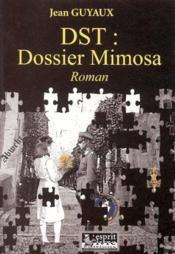 Dst, dossier mimosa - Couverture - Format classique