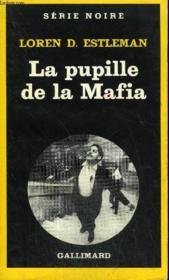 Collection : Serie Noire N° 1829 La Pupille De La Mafia - Couverture - Format classique