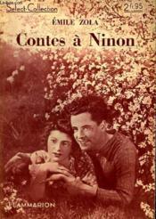 Contes A Ninon. Collection : Select Collection N° 136 - Couverture - Format classique