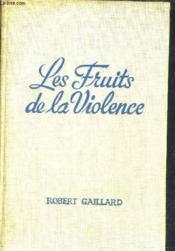 Les Fruits De La Violence D'Apres R.L. Stevenson. - Couverture - Format classique